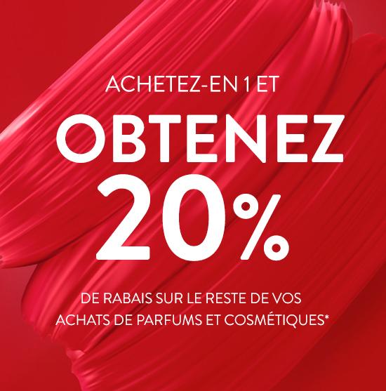 ACHETEZ-EN 1 ET OBTENEZ 20%